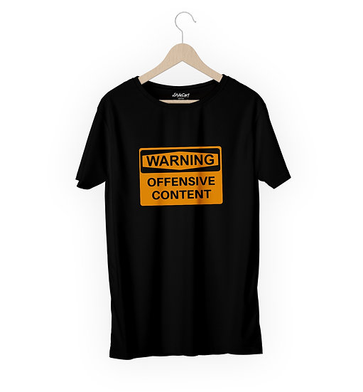 Warning Offensive Content Half Sleeves Round Neck 100% Cotton Tees