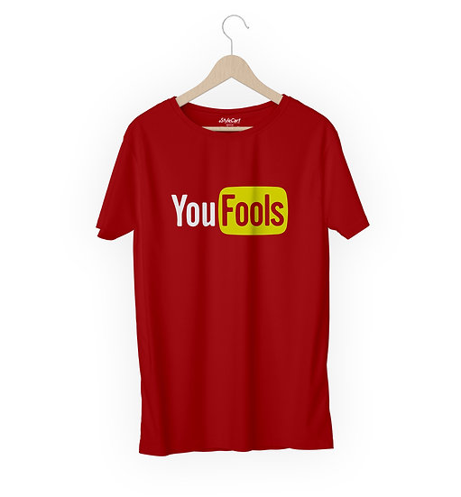 You Fools Half Sleeves Round Neck 100% Cotton Tees