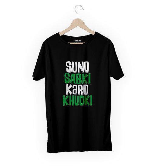 Suno Sabki Karo Khudki Half Sleeves Round Neck 100% Cotton Tees