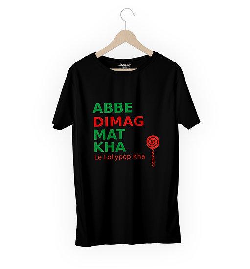 Abbe Dimag Mat Kha Le Lollypop Kha Half Sleeves Round Neck 100% Cotton Tees