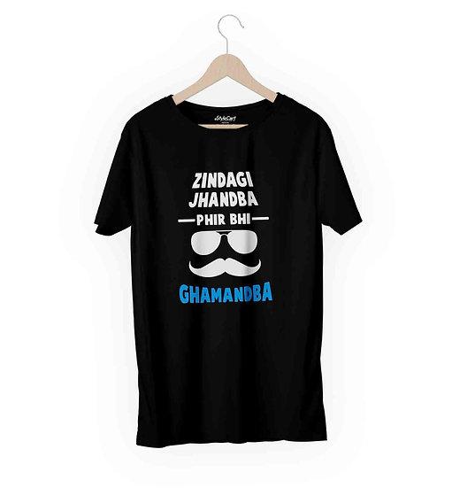 Zindagi Jhand Phir Bhi Ghamandba Half Sleeves Round Neck 100% Cotton Tees