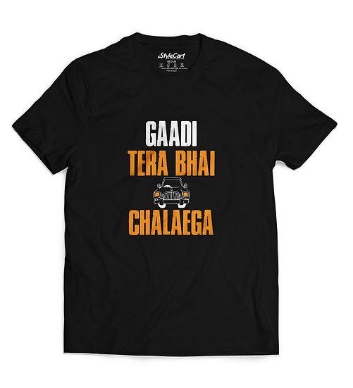 Gaadi Tera Bhai Chalaega Half Sleeves Round Neck 100% Cotton Tees