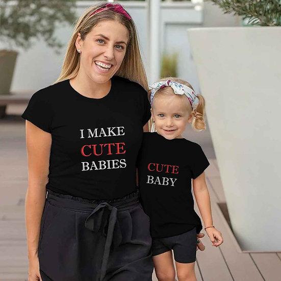 I Make Cute Babies (Combo of 2 T-shirts)