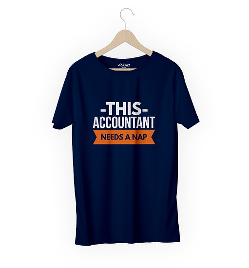 This Accountant Needs A Nap Half Sleeves Round Neck 100% Cotton Tees