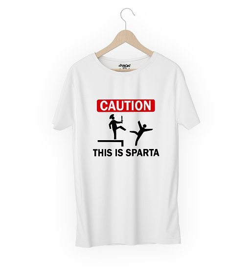 Caution This Is Sparta Half Sleeves Round Neck 100% Cotton Tees