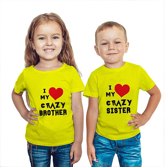 I Love My Crazy Bro & Sis (Combo of 2 T-shirts)