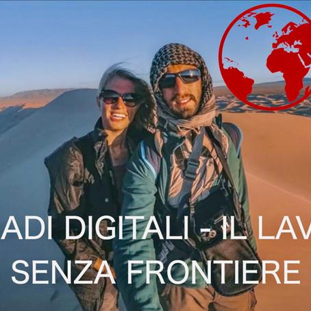 Viaggio solo andata - Un'azienda in movimento - nomadi digitali: il lavoro delle nuove generazioni