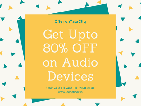 Get Upto 80% OFF on Audio Devices (Offer onTataCliq)