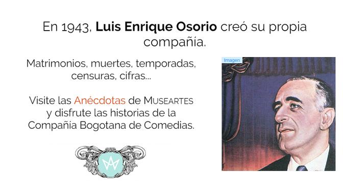 Anécdotas de la Bogotana de Comedias