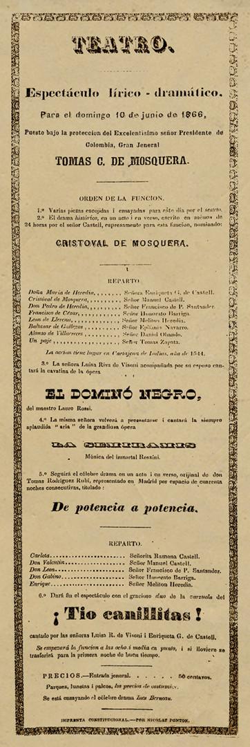 1866. Función en honor del general Tomás Cipriano de Mosquera de la Compañía de Castell. (Archivo José Ignacio Perdomo. Biblioteca Luis-Ángel Arango).
