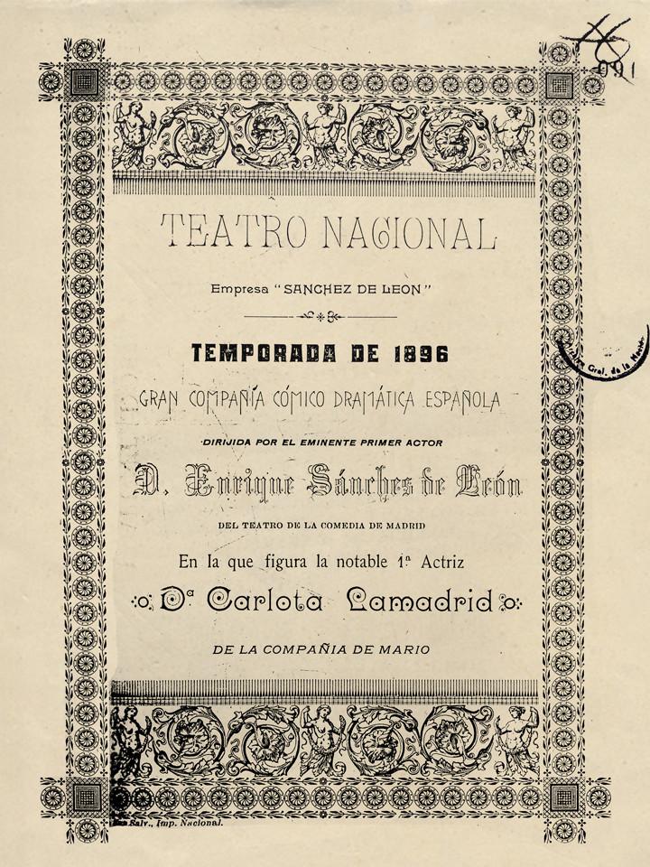 1896. Anuncio del Teatro Nacional para temporada de la Compañía Sánchez de León. (Teatro de Cristóbal Colón. Archivo General de la Nación).