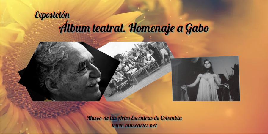 Álbum teatral. Homenaje a Gabo