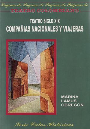 ''Teatro siglo XIX. Compañías nacionales y viajeras'' (2004)