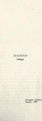 """Copia mecanográfica del monólogo """"Triángulo"""", escrito en 1992. Colección ICC – Biblioteca José Manuel Rivas Sacconi."""