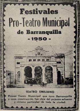 1950. Festivales en favor del Teatro Municipal. Barranquilla, 1950. (Alfredo de la Espriella. Historia del teatro en Barranquilla. Sociedad de Mejoras Públicas).