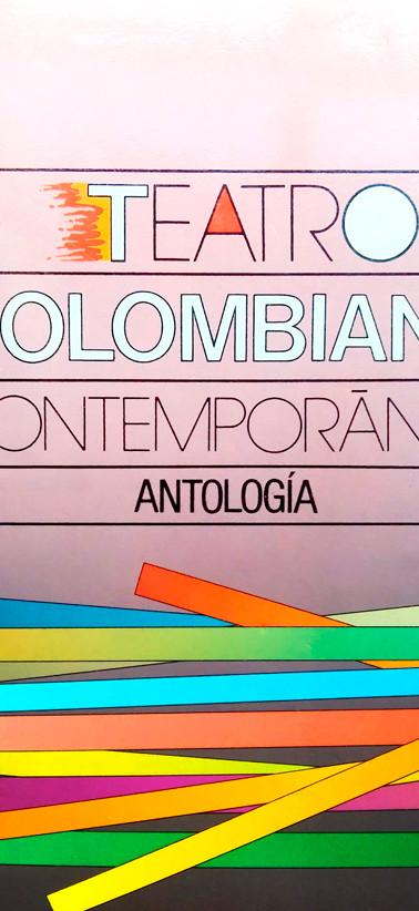 """Portada del libro """"Teatro Colombiano Contemporáneo. Antología"""". Madrid: Centro de Documentación Teatral y Fondo de Cultura Económica, 1992."""