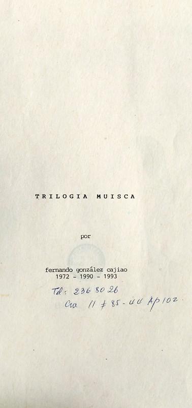 """Copias mecanográficas de las primeras páginas de la """"Trilogía Muisca"""". Colección ICC – Biblioteca José Manuel Rivas Sacconi."""