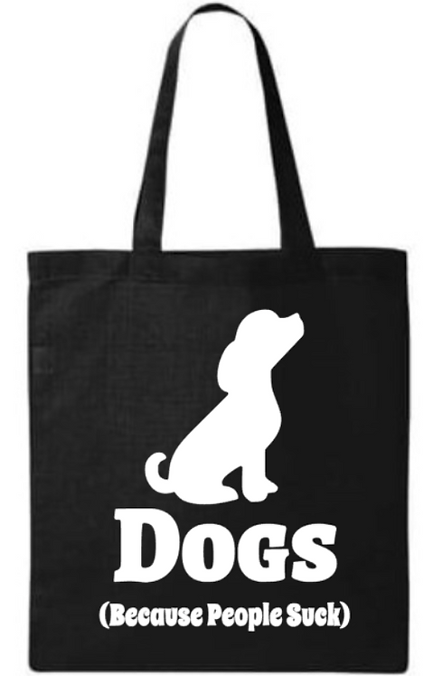 Southern Paws Dogs Because People Suck Small Tote