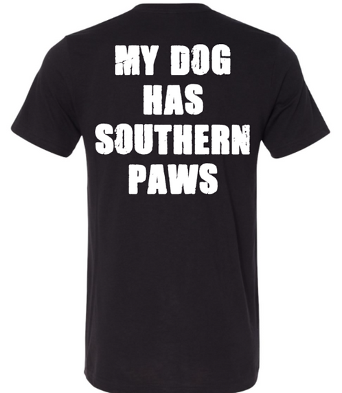 Southern Paws My Dog Has Southern Paws T-Shirt