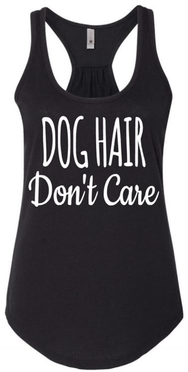 Dog Hair Don't Care Tank Top