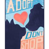 """Adopt Don't Shop"" Design"