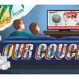 """""""Greetings from our Couch"""""""