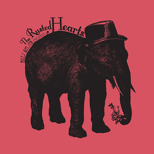 Miles Nielsen Presents The Rusted Hearts - Digital Download