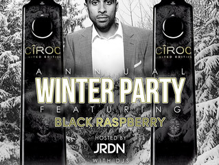 ANNUAL WINTER PARTY HOSTED BY JRDN FEATURING CIROC BLACK RASPBERRY - NOVEMBER 26