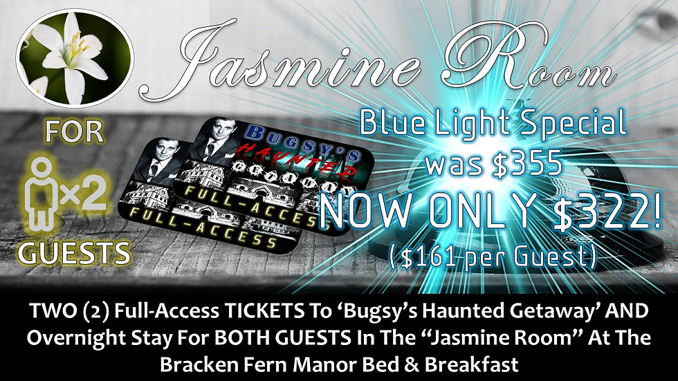 JASMINE ROOM: TWO (2) BHG FULL-ACCESS TICKETS