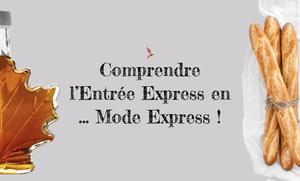 Entrée Express - Phoenix GMI vous conseille
