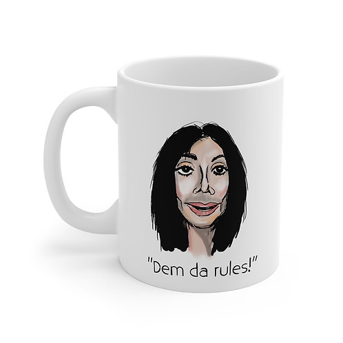 """Dem da rules!"" Mug - Color"
