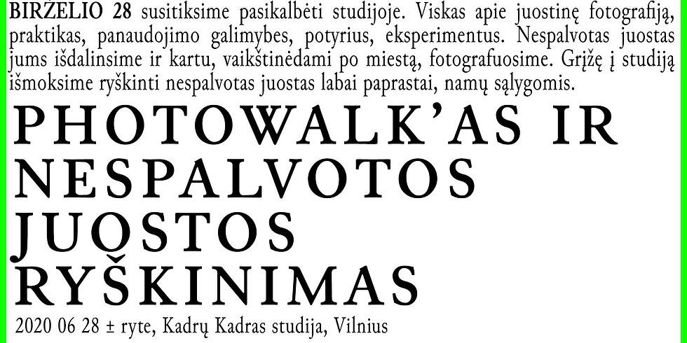 #6 PhotoWalk'as ir Ryškinimas