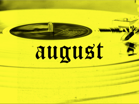 August's releases