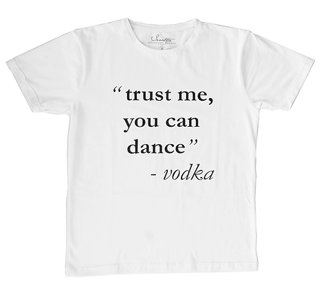 Camiseta Mujer - ´´Trust me, you can dance""