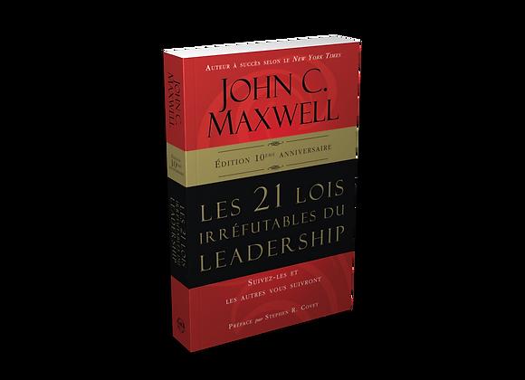 Les 21 Lois irréfutables du Leadership