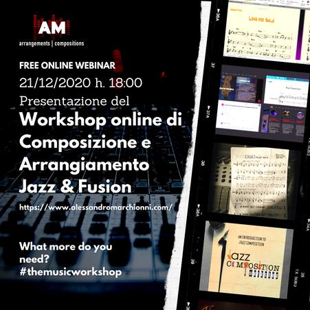 21/12/2020 Webinar: Workshop di Composizione ed Arrangiamento Jazz e Fusion
