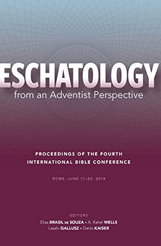 Eschatology from an Adventist Perspective