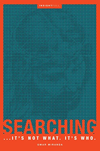 Searching: It's Not What. It's Who.