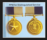 Awarded the Police Medal for Distinguished Services, by the President of India.