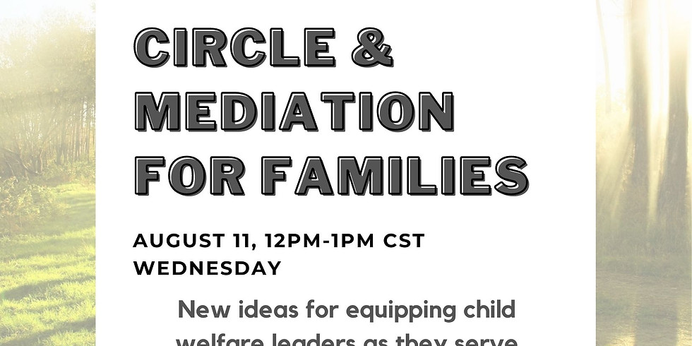 Circle & Mediation for Families