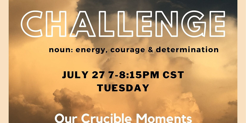 The Moxie Challenge: Defining your crucible moment