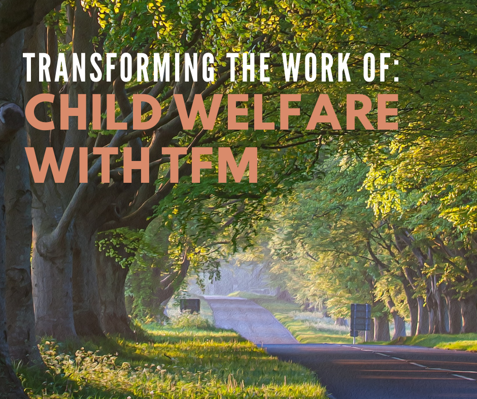 Child Welfare Coaching Cohort