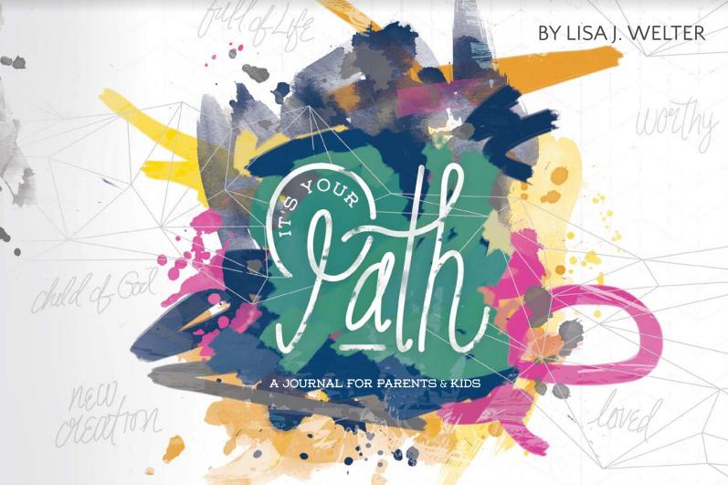 It's Your Path Parent/Child Journal