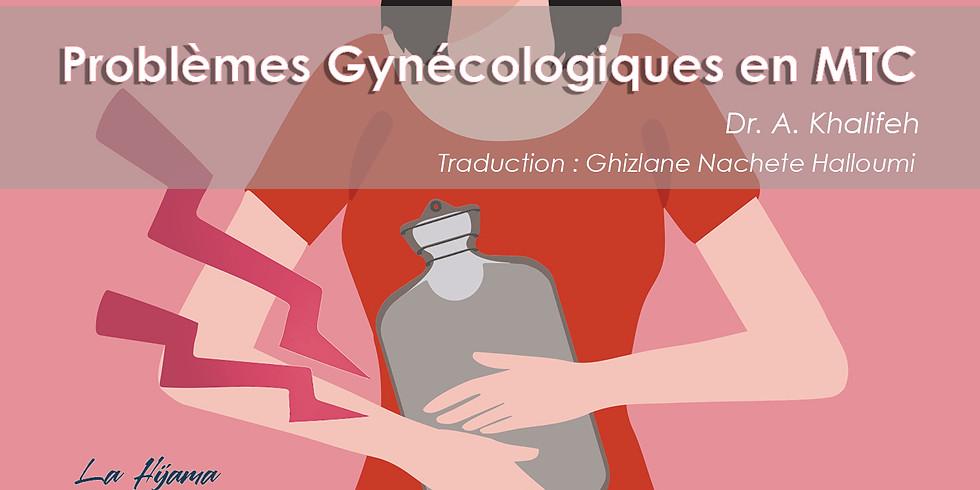 Problèmes Gynécologiques en MTC- Dr. Anas Khalifeh