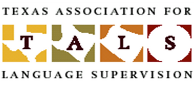 TALS, Texas Association for Language Supervision, Texas Association for Language Supervisors, Texas Conference on Coordinating Languages