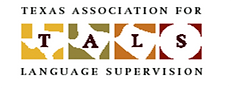 TALS, Texas Association of Language Supervision, Texas Association of Language Supervisors, Texas Conference on Coordinating Languages