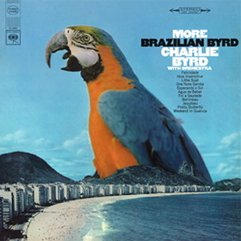 Charlie Byrd - More Brazilian Byrd - 180g