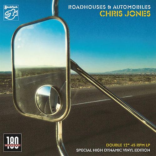 Chris Jones - Roadhouses & Automobiles - 180g 45rpm 2LP