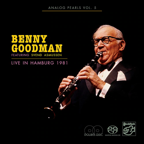 Benny Goodman - Analog Pearls Vol. 5 - Live in Hamburg 1981 Hybrid Stereo 2SACD