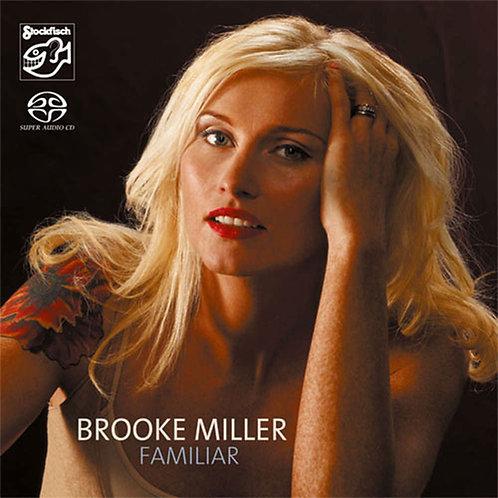 Brooke Miller - Familiar Hybrid Stereo SACD